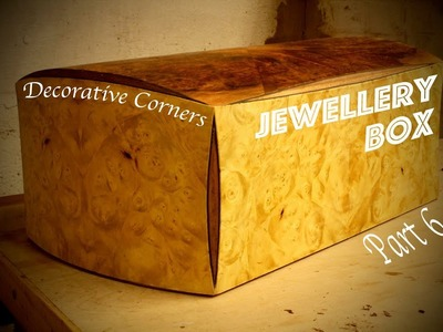 How to Add Decorative Corners! Jewellery Box Part 6 - SE Woodwork