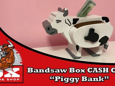 "How To Bandsaw Box: CASH COW  ""piggy bank"""