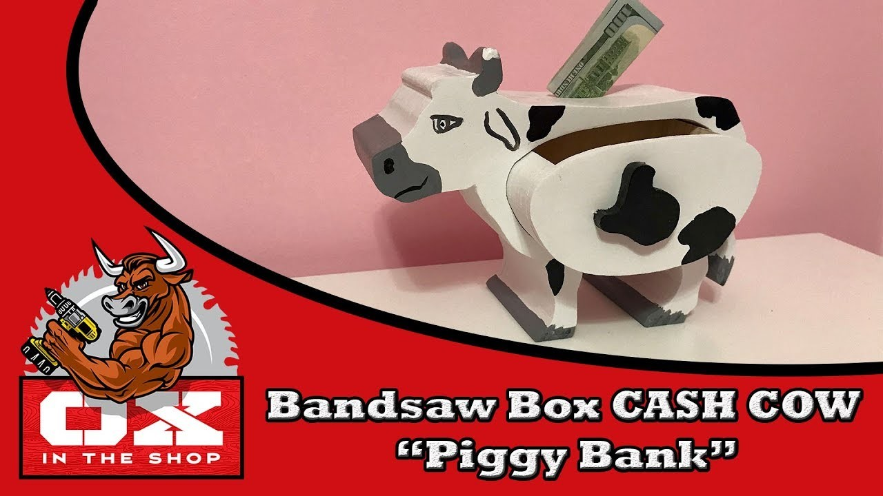 """How To Bandsaw Box: CASH COW  """"piggy bank"""""""