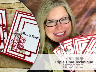How to do the Triple Time Technique in 2 Styles featuring the Stampin Up Petal Palette Samps