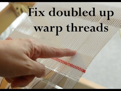 How to fix doubled up warp threads