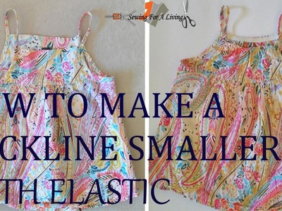 How to make a neckline smaller with elastic