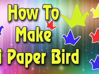 How To Make A Paper Bird || Only in 2 Min.  || Paper Craft ||