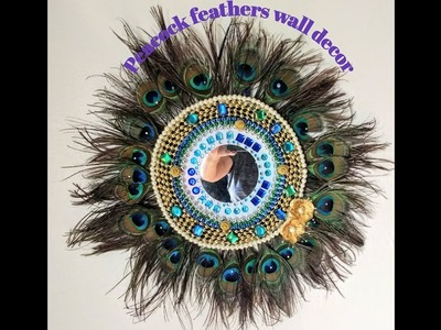 How to make beautiful Peacock feathers wall Decor   Easy DIY  