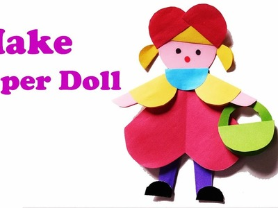 How to make paper doll.Lovely and cute Doll for kids