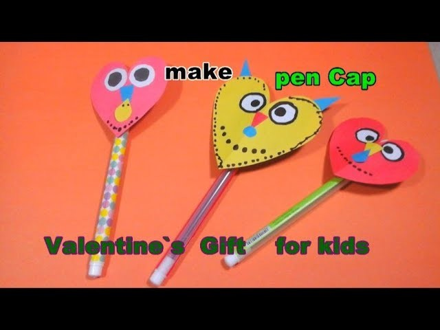 How to make paper pen cap | valentine`s gift for kids | easy craft tutorial