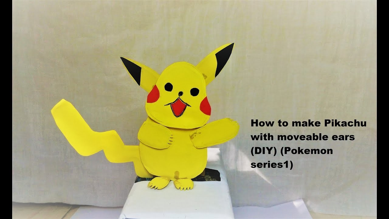 How to make Pikachu with moveable ears (DIY) (Pokemon series 1)
