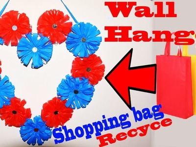 How To Make Wall Hanging With Carry Grocery Bags || Awesome Hearts Shaped Wall Hanger Homemade