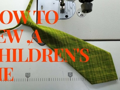 How to sew a Children's Tie????boys ties making ????