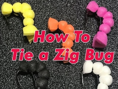 How To Tie A Zig Bug or Floating Trout Fly