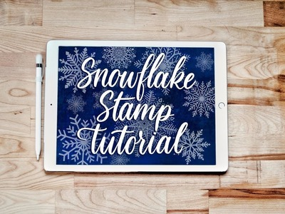 PROCREATE TUTORIAL - How to make a snowflake stamp brush