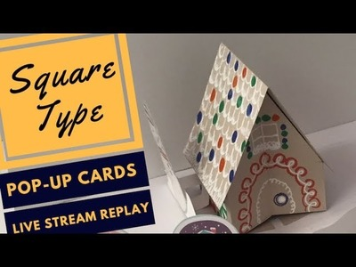 Square Type Live Stream Re-play - How to make a house popup card