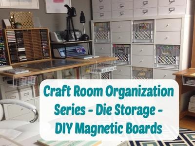 Craft Room Organization - Die Storage - DIY Magnetic Board