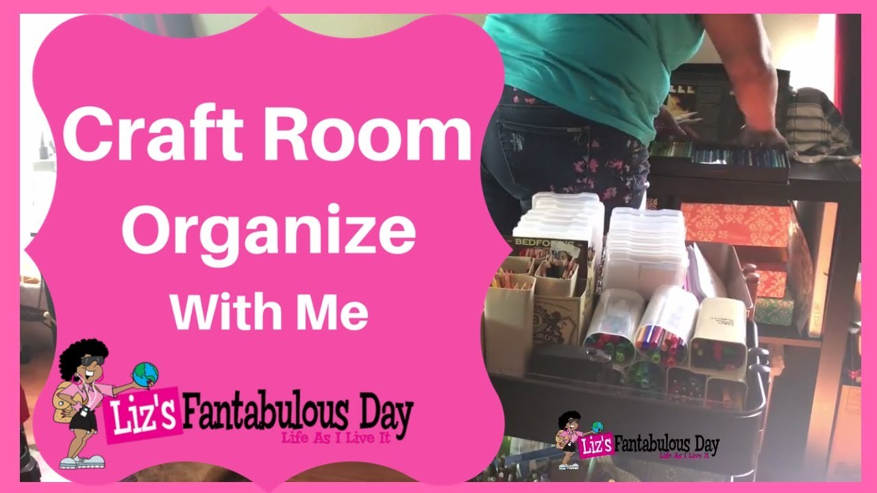 Craft Room Organization in the Liz Cave, It's a  Craft Room Clean up, Come Clean with Me,