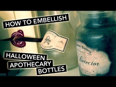 EMBELLISH Halloween Apothecary Bottles with me   TUTORIAL