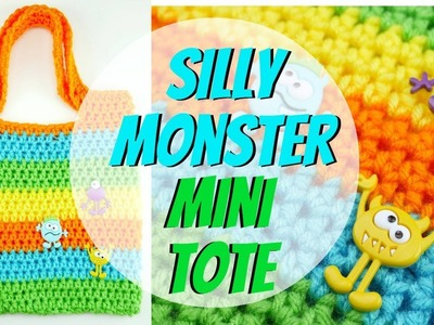 How To Crochet the Silly Monster Mini Tote