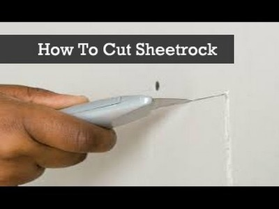 How To Cut Drywall or Sheetrock With A Knife.  Cutting Sheet Rock hacks.