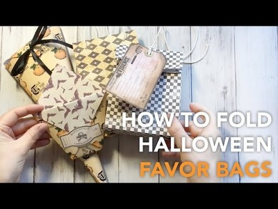 HOW TO Fold Halloween Favor Bags in 4 ways | TUTORIAL