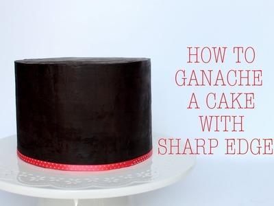 How to Ganache a Cake with Sharp Edges