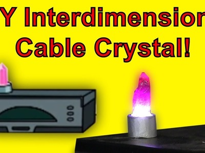 How To Make An Interdimensional Cable Crystal (DIY)