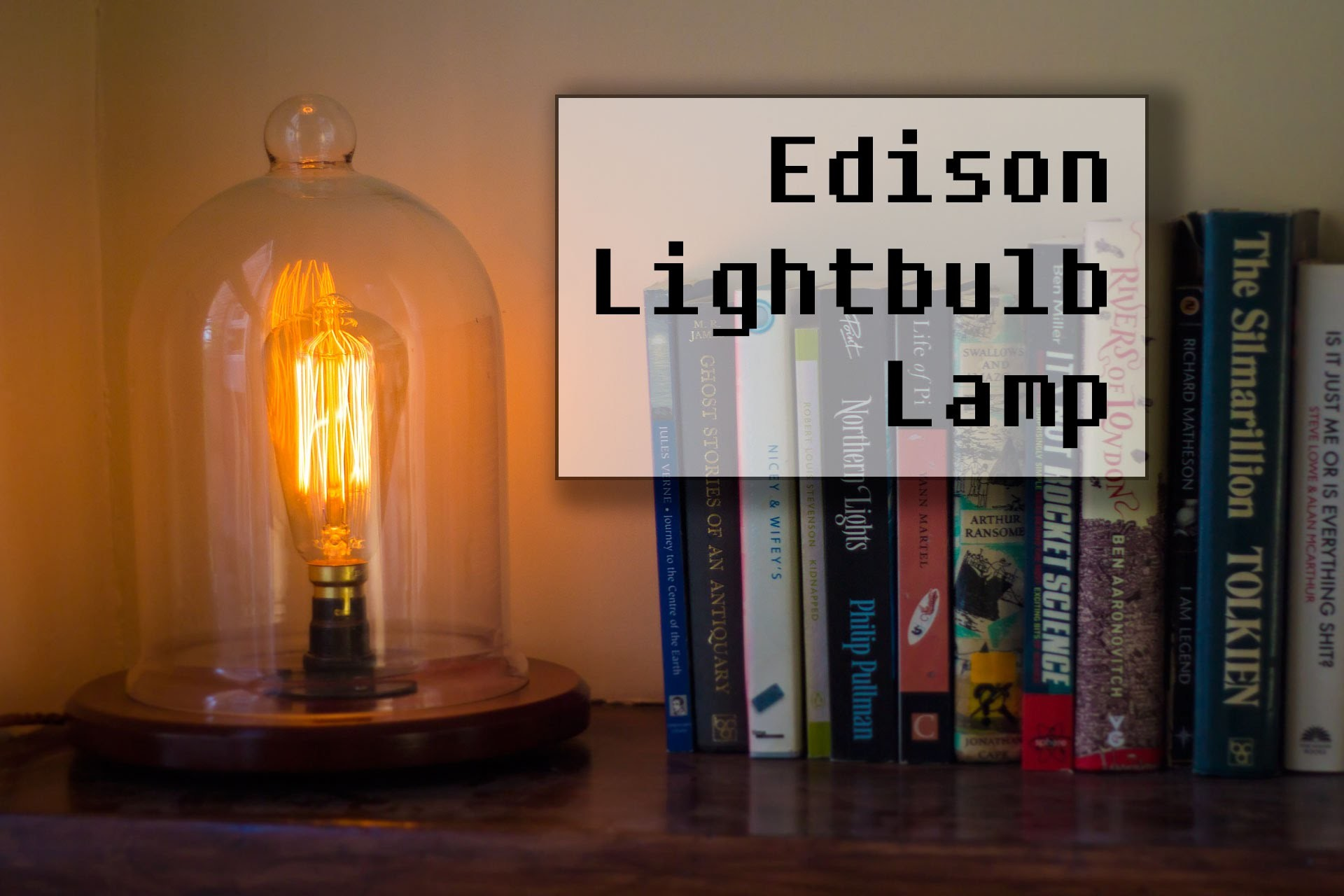 Making a Vintage Edison Bulb Lamp
