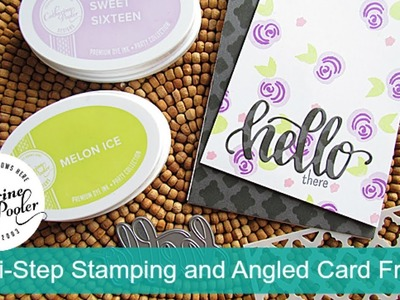 Multi-Step Stamping, Tone on Tone Stenciling and Angled Card Front