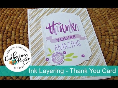 Thank You Card and Layering with Catherine Pooler Inks