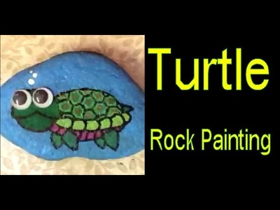 The Turtle - Rock Painting Time Lapse