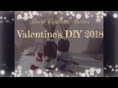 A New DIY How To Make Adorable Altered Bottles For Valentine's Day   2018