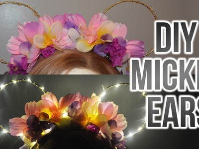 DIY Light Up Floral Mickey Ears | Under $10