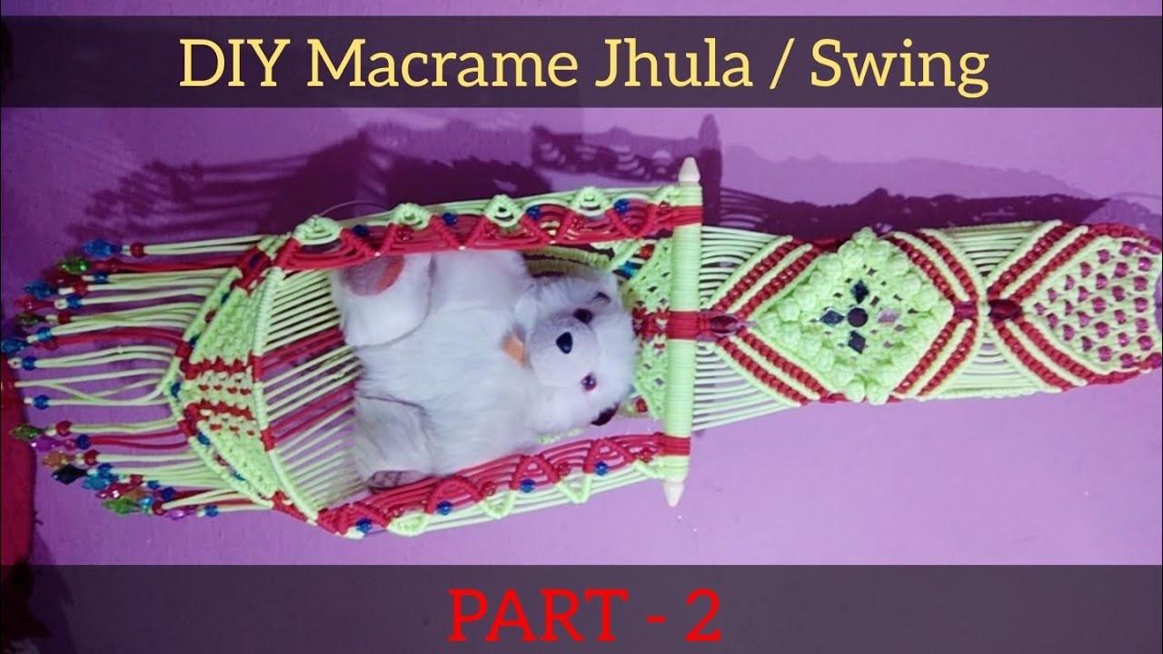 """DIY Macrame Teddy Jhula. Swing Tutorial """" Part - 2 """""""