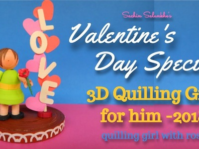 Diy Valentine's day Special quilling gift ideas 2018. Quilled Girl with rose turorial 2018