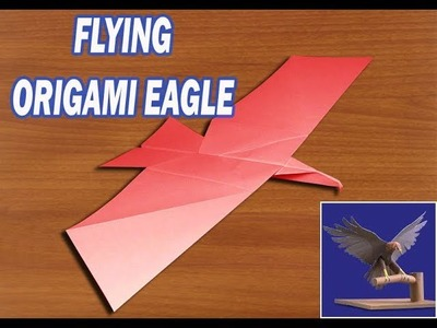 How to make a flying paper eagle.origami eagle