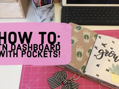 How To Make a TN Dashboard With Pockets | Planner DIY | B6 TN