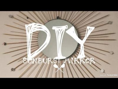 HOW TO MAKE DIY SUNBURST MIRROR || LIVING ROOM WALL DECOR