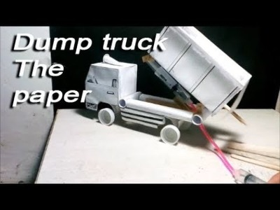 How to make dump truck of the paper
