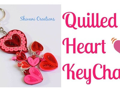 Quilled Heart Key Chain. How to make Quilling Hearts