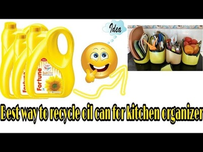 5 ways to recycle oil can || Diy kitchen organizer from waste plastic bottles