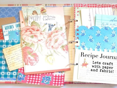 EASY Paper Crafting | Altered Binder | Recipe Organizer - Cookbook Journal