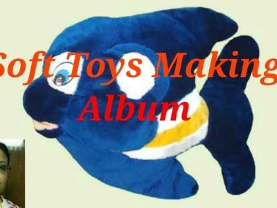Handmade Soft toys Making Album. Debjani Creations Tutorial