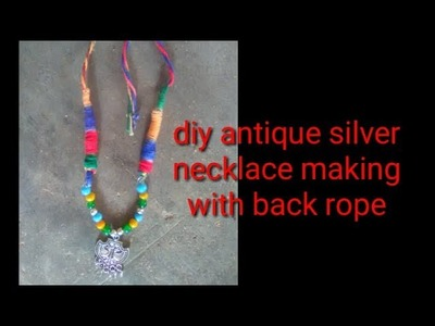 Making of multi color glass beads antique silver necklace​ with back rope