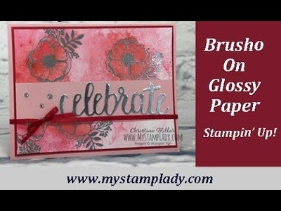 Stampin' Up! Brusho On Glossy Paper With Amazing You