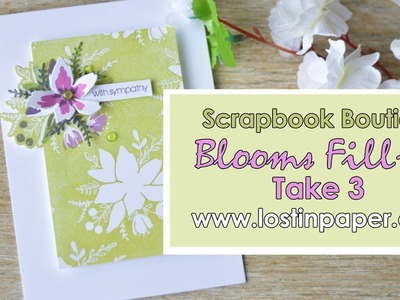 Concord & 9th Blooms Fill In - Take 3 for Scrapbook Boutique!