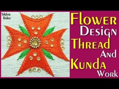 Flower Design Thread and Kundan Work ! Aari Work ! Hand Embroidery