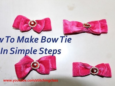 How To Make Bow Tie, Make Bow Tie In Easy Steps, DIY #stitchingclass