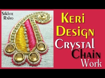 Keri Design Crystal Chain and Thread Work ! Aari Work ! hand Embroidery