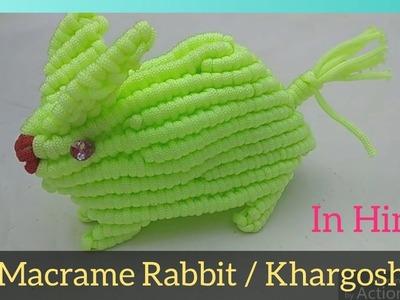 Macrame Rabbit. Khargosh Tutorial In Hindi    Full Part