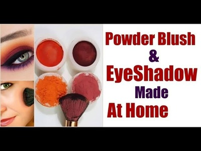Powder Blush And Eye Shadow Made At Home.DIY Blush .Natural Blush And Eye Shade Make up Recipe