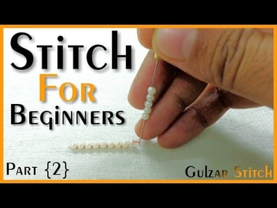 ▶Stitch For Beginners Part { 2 } || Aari Work || Hand Embroidery