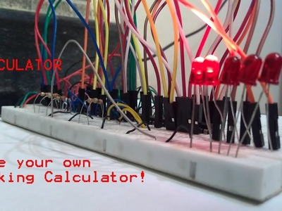 DIY Calculator || Make your own functional calculator ||Part 1:The Adder